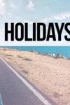Vacances Holidays